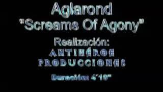 Aglarond-Screams of Agony (Video clip)