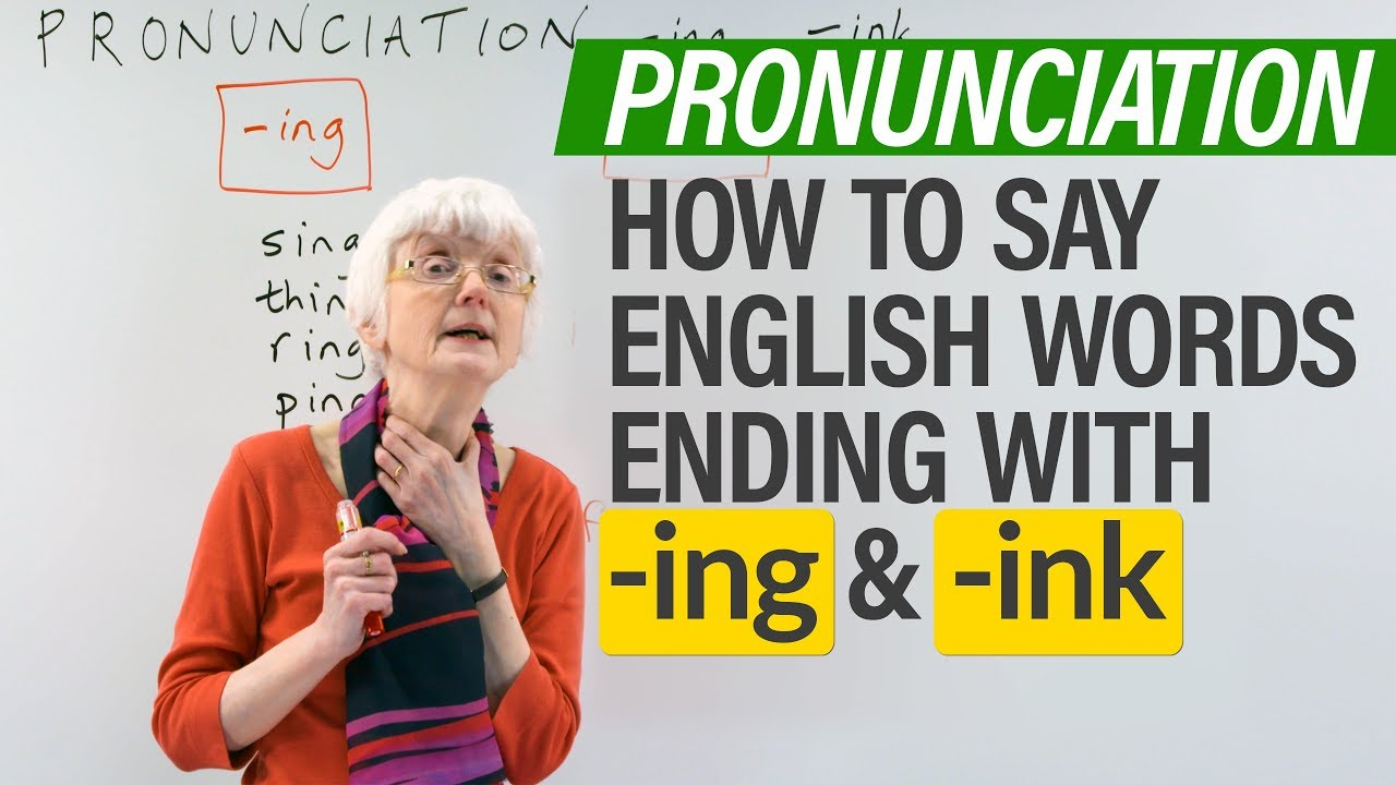 English Pronunciation: -ING & -INK word endings · engVid