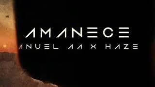 Anuel AA ➕ Haze - Amanece [Official Audio]