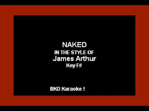James Arthur - Naked (Karaoke With Lyrics)
