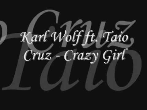 Karl Wolf ft. Taio Cruz - Crazy Girl