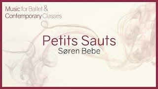 Petits sauts. Music for Ballet Class.