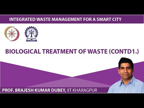 Lecture 30 : Biological Treatment of Waste (Contd1.)