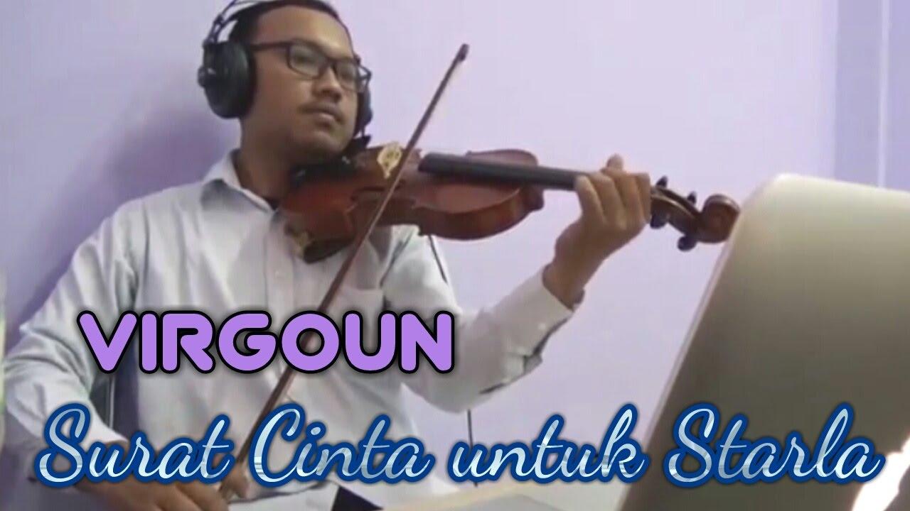 Virgoun Surat Cinta Untuk Starla Violin Biola Cover By