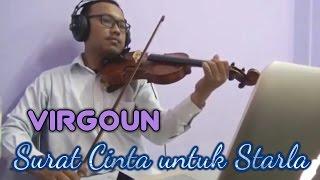Download lagu Virgoun Surat CInta untuk Starla Violin Biola Cover by Cukehabibi MP3