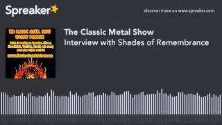 Interview with Shades of Remembrance
