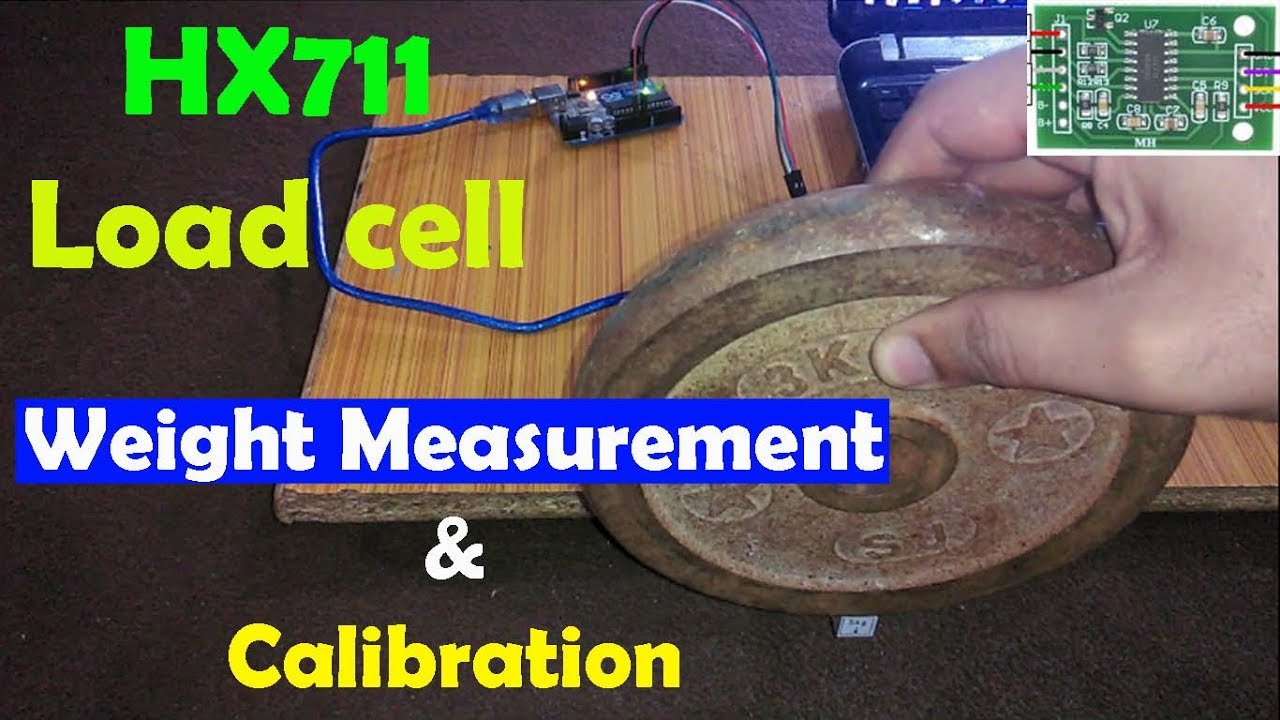 Arduino HX711 and Load cell weight measurement and calibration