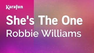She's The One - Robbie Williams | Karaoke Version | KaraFun