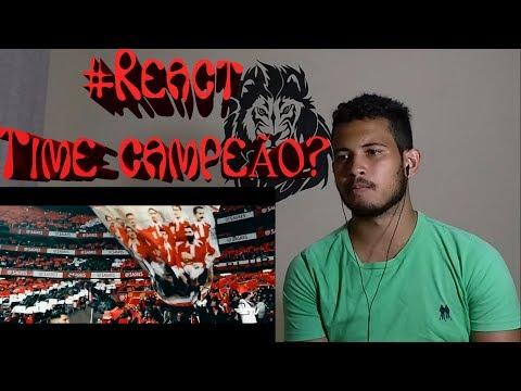 #REACT - Benfica - Desabafo de um Tetracampeão...(Guilherme Cabral)