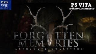 FORGOTTEN MEMORIES PS VITA - EL SURVIVAL HORROR HA VUELTO!