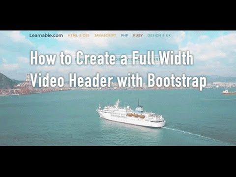 How to Create a Full Width Video Header with Bootstrap