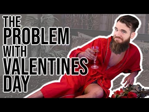 The Problem With VALENTINE'S DAY Mp3