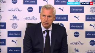 Alan Pardew Post-Leicester City Game Press Conference