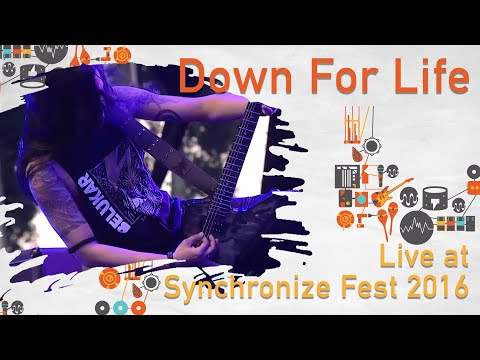 DOWN FOR LIFE live at Synchronize Fest - 29 Oktober 2016