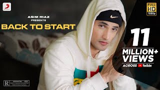 Asim Riaz: Back to Start | Debut Single | Latest Rap Song 2021