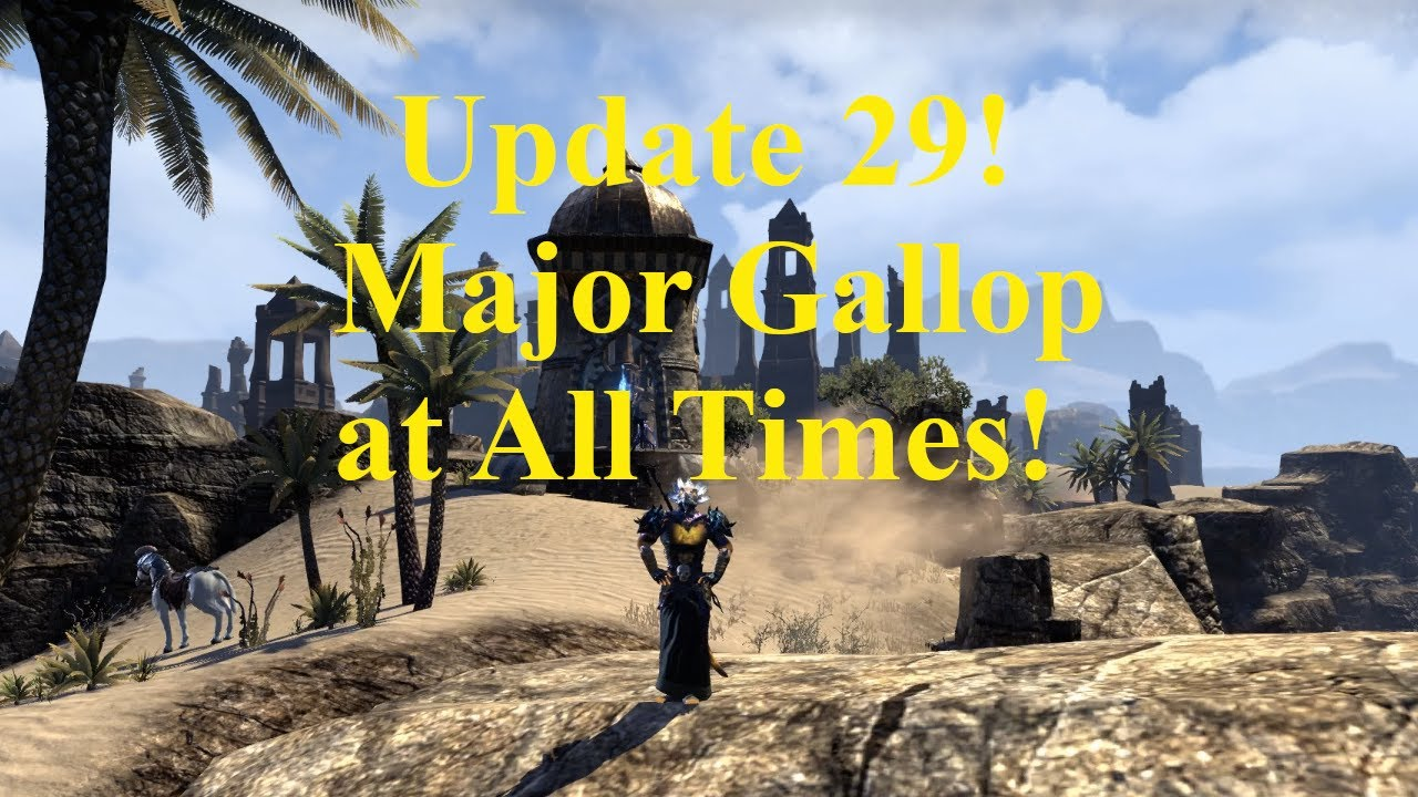 ESO Update 29! Major Gallop at All Times While Mounted!