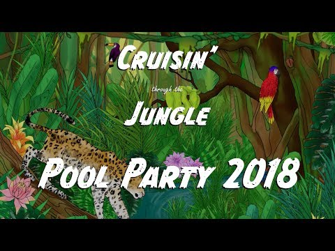 Summer 2018 Party Theme: Cruisin' through the Jungle Party