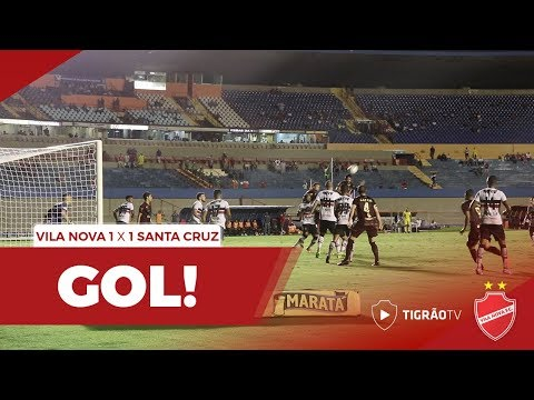 Vila Nova 1x1 Santa Cruz - Gol