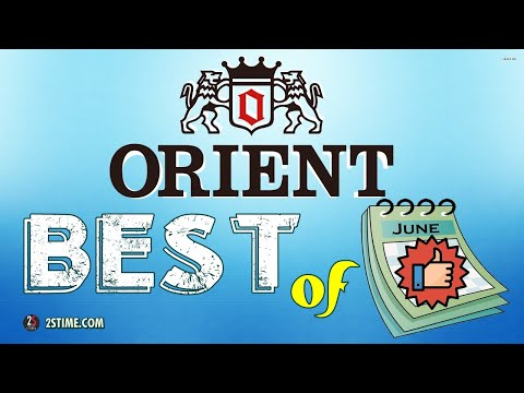 Best Of ORIENT Watches By  @2stime  | JUNE 2020