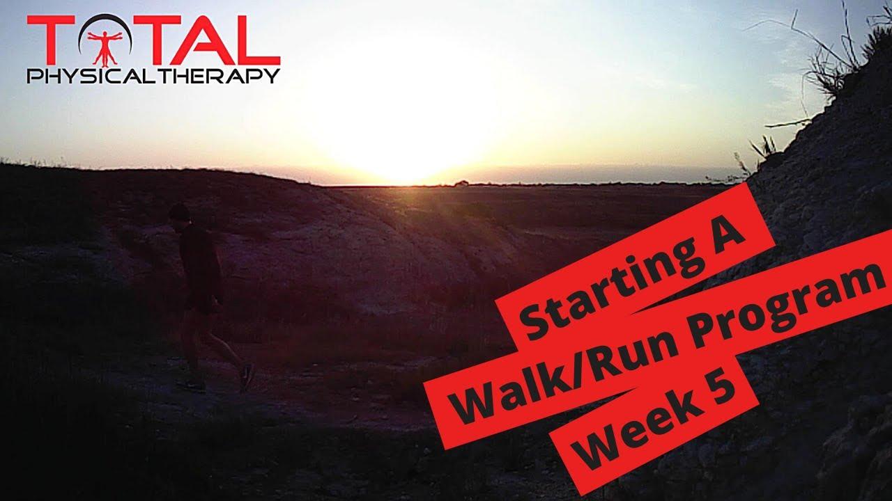 Starting a Walk/Run Progression Week 5