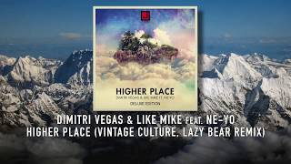 Baixar - Dimitri Vegas Like Mike Feat Ne Yo Higher Place Vintage Culture Lazy Bear Remix Grátis