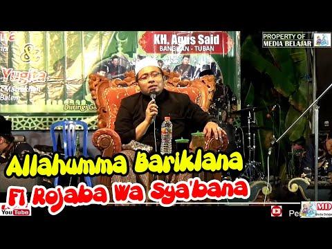 Allahumma Bariklana Fi Rojaba Wa Sya'bana - KH. AGUS SAID & Gamelan Ajisoko Live Margomulyo Balen