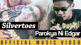 Watch Parokya Ni Edgar Silvertoes video