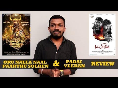 Oru Nalla Naal Paathu Solren & Padai...