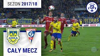 Arka Gdynia - Górnik Zabrze [1. połowa] sezon 2017/18 kolejka 20