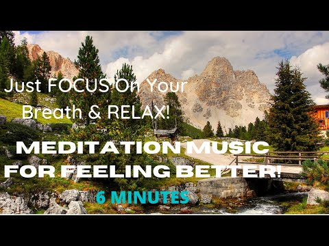 MEDITATION MUSIC💖 FOR CLEARING UP THE CLUTTER💖& FEELING BETTER (6 MINS.)