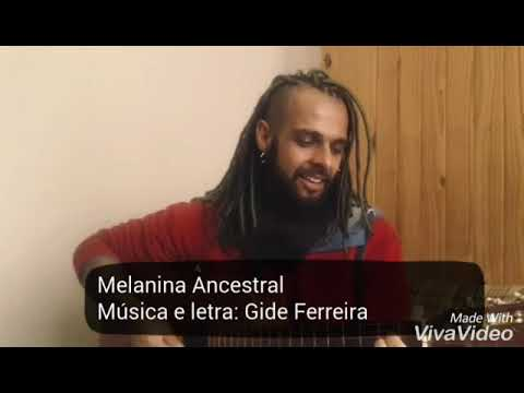 Melanina Ancestral- Gide Ferreira