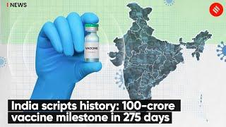 India Scripts History, Surpasses 100-Crore Vaccine Milestone | Covid-19 Vaccination