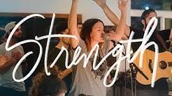 """Strength""   Melissa Helser & Cageless Birds   18 Inch Journey Live Worship Moment"