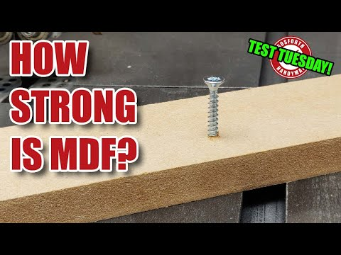 How Strong is MDF? Test Tuesday!