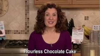 Raw Food Chocolate Recipe: Flourless Chocolate Cake