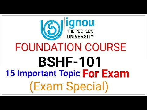 | IGNOU FOUNDATION COURSE | BSHF-101IMPORTANT QUESTION FOR EXAMS |