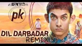 Dil Darbadar Remix