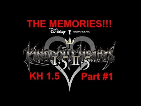 I MISSED THE MEMORIES!! | Kingdom Hearts 1.5 (NO COMMENTARY)