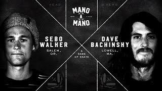Mano A Mano Round 2: Sebo Walker vs. Dave Bachinsky
