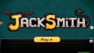 Jacksmith Part 9