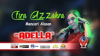 FIRA AZZAHRA - MENCARI ALASAN [OM. ADELLA LIVE JOMBANG] KARAOKE VERSION
