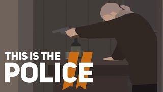 👮 ЭТО ЭПИЧНЫЙ ФИНАЛ - THIS IS THE POLICE 2 Прохождение 9