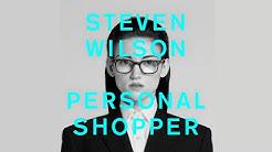 STEVEN WILSON - PERSONAL SHOPPER (OFFICIAL AUDIO)