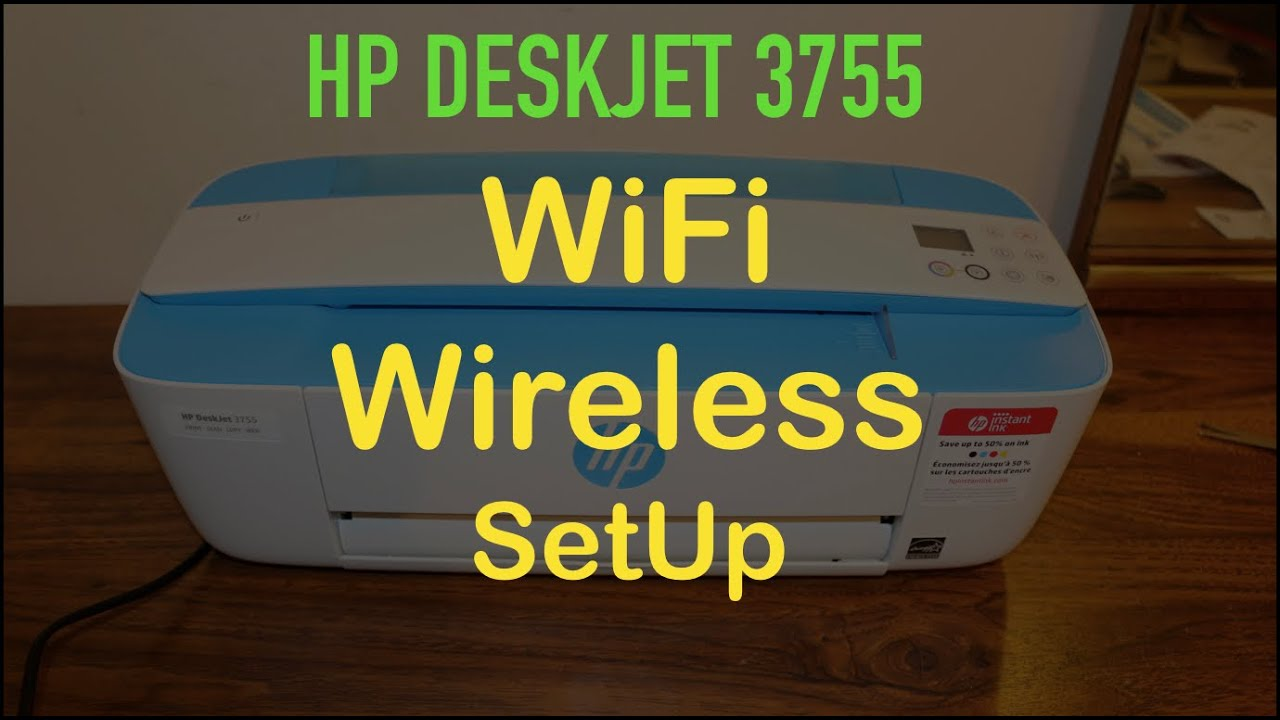 HP Deskjet 3755 WiFi SetUp / Wireless SetUp review ...