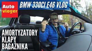 BMW 330Ci E46 Vlog - amortyzatory klapy bagażnika, wycieki, szarpanie na zimnym
