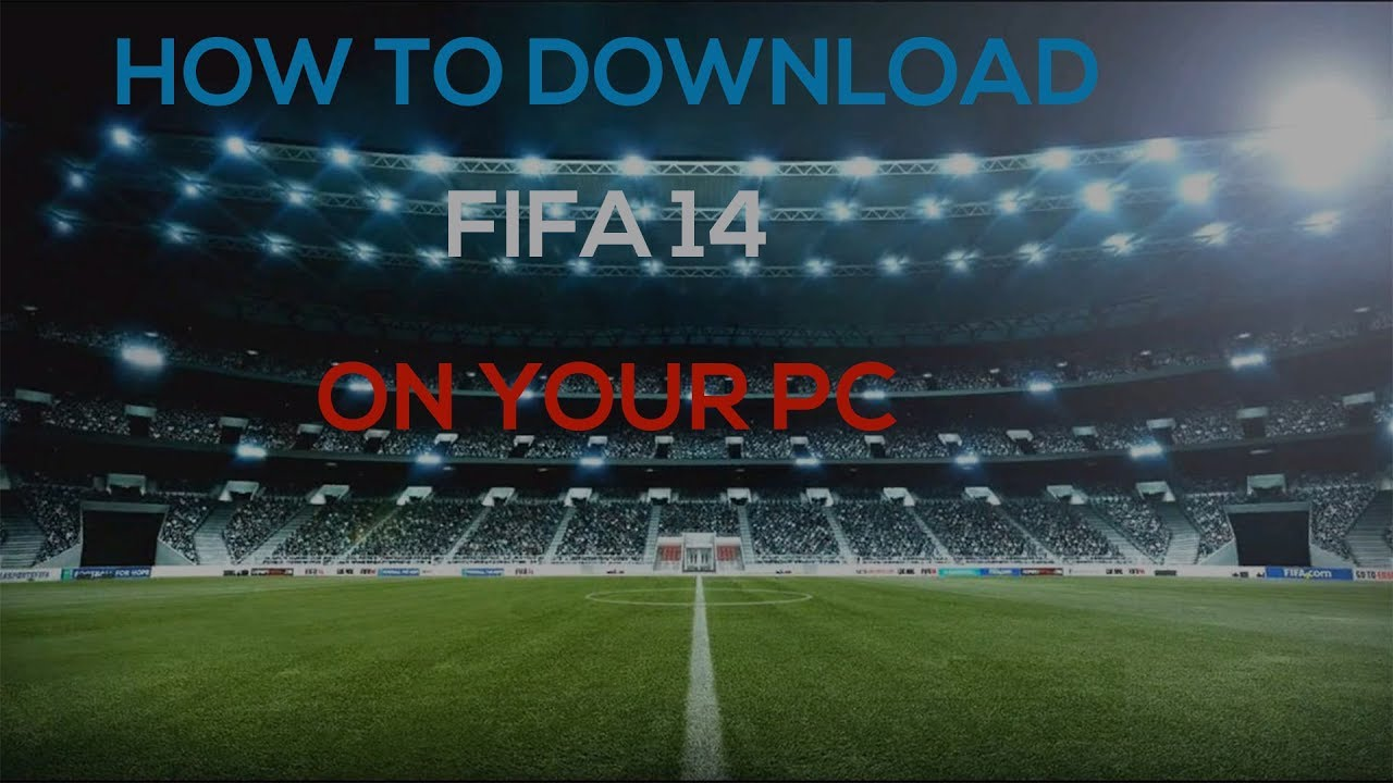 fifa 14 download free windows 8