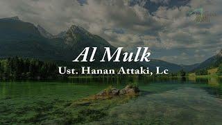 Download Lagu Surah Al Mulk Ust. Hanan Attaki, Lc dengan TerjemahNya Sejuk Bikin Hati Tenang mp3