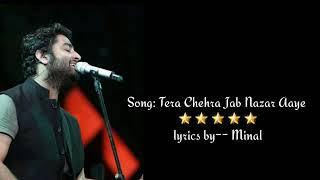 Tera chehra jab nazar aaye#lyrics  by musical world