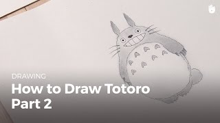 How to draw totoro (2/2)