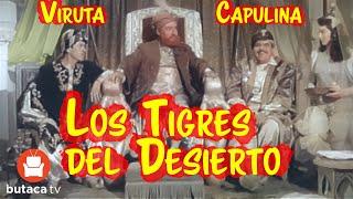Viruta y Capulina: Los tigres del desierto - película completa